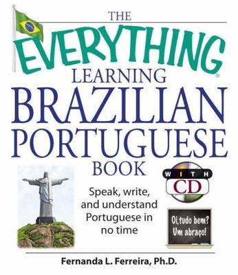 Everything Learning Brazilian Portuguese Book : Speak, Write