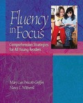 Fluency in Focus : Comprehension Strategies for All Young Readers