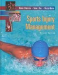Sports Injury Management by Marcia K. Anderson, Susan J. Hall, and Malissa Martin