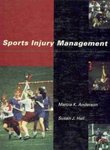 Sports Injury Management by Marcia K. Anderson and Susan J. Hall