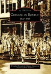 Chinese in Boston, 1870-1965 by Wing-kai To