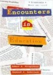 Encounters in Education by Robert E. Fitzgibbons and Raymond J. ZuWallack