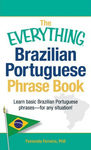 The Everything Brazilian Portuguese Phrase Book