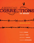 American Corrections in Brief by Todd R. Clear, George F. Cole, Michael D. Reisig, and Carolyn Petrosino