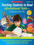 Teaching Students to Read Informational Texts - Independently