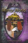 Mirror World by John Calicchia