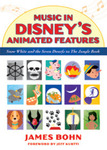 Music in Disney's Animated Features: <em>Snow White and the Seven Dwarfs</em> to <em>The Jungle Book</em> by James Bohn