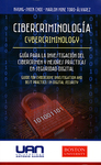 Cibercriminología: Guía para la Investigación del Cibercrimen y Mejores Prácticas en Securidad Digital (Cybercriminology: Guide for Cybercrime Investigation and Best Practices in Digital Security) by Kyung-Shick Choi and Marlon Mike Toro-Álvarez