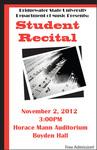 Student Recital: 300-400 Level Students (November 2, 2012) by Susan Blazejewski, Stuart Cabral, Gregory Fernandes, Chelsea Fisk, and Samuel Lathrop