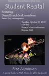 Student Recital: Daniel Hatchfield, Trombone (October 23, 2012)