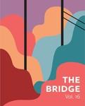 the bridge, Volume 16, 2019 by Bridgewater State University