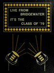 Live from Bridgewater, It's the Class of '79 [Yearbook] 1979